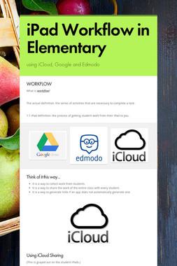 iPad Workflow in Elementary