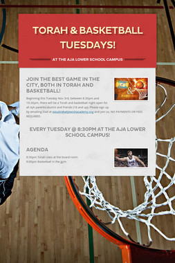 Torah & Basketball Tuesdays!