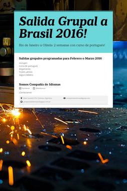 Salida Grupal a Brasil 2016!