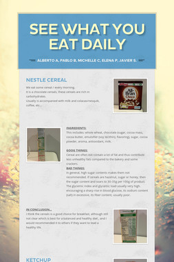 SEE WHAT YOU EAT DAILY