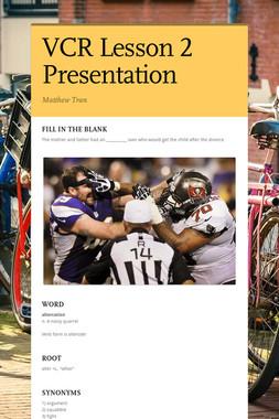 VCR Lesson 2 Presentation
