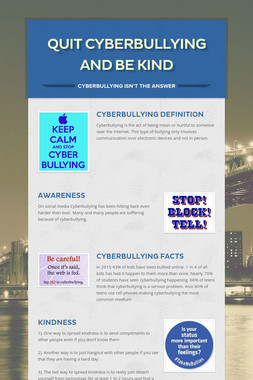 Quit Cyberbullying and Be Kind