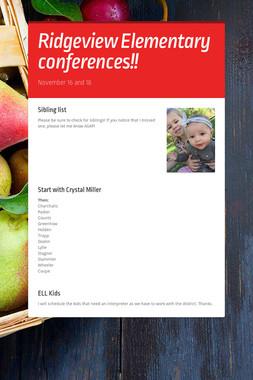 Ridgeview Elementary conferences!!