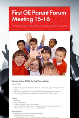 First GE Parent Forum Meeting 15-16