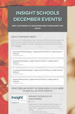 Insight Schools December Events!