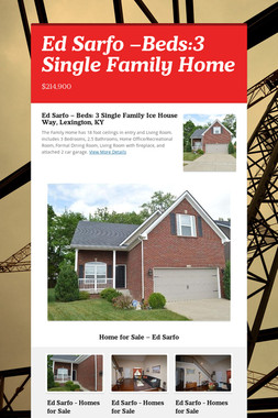 Ed Sarfo –Beds:3 Single Family Home