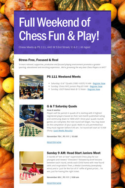 Full Weekend of Chess Fun & Play!