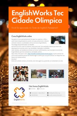 EnglishWorks Tec Cidade Olimpica