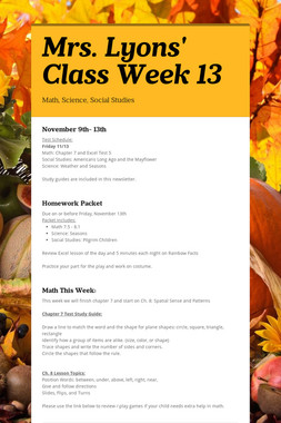 Mrs. Lyons' Class  Week 13