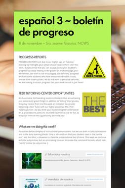 español 3 ~ boletín de progreso