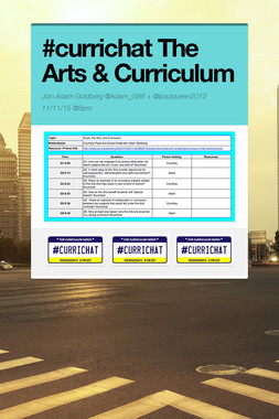 #currichat The Arts & Curriculum