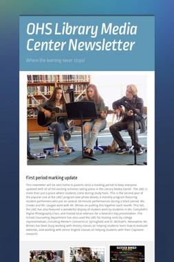 OHS Library Media Center Newsletter