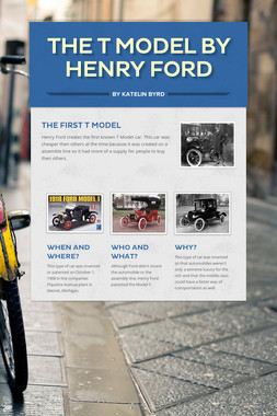 The T Model by Henry Ford