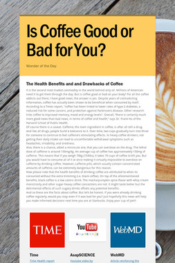 Is Coffee Good or Bad for You?