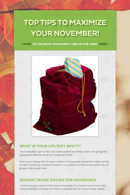 TOP TIPS to Maximize Your November!