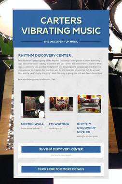 Carters Vibrating Music