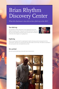 Brian Rhythm Discovery Center