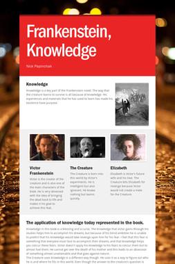 Frankenstein, Knowledge