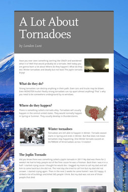 A Lot About Tornadoes
