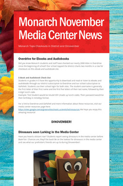 Monarch November Media Center News