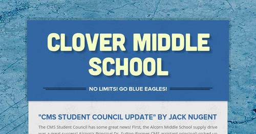 CLOVER MIDDLE SCHOOL   Smore Newsletters