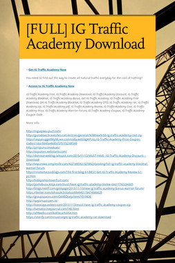 [FULL] IG Traffic Academy Download