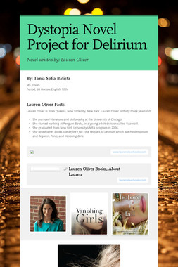 Dystopia Novel Project for Delirium