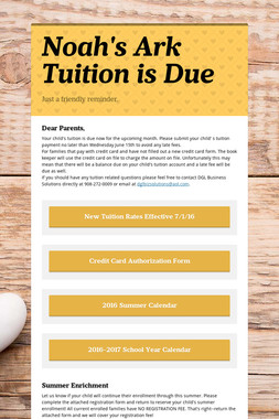 Noah's Ark Tuition is Due