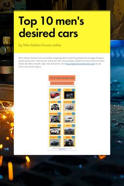 Top 10 men's desired cars