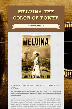 Melvina The Color of Power