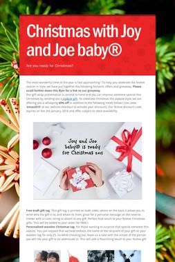 Christmas with Joy and Joe baby®