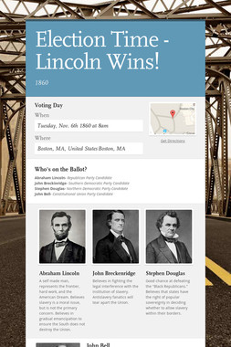 Election Time - Lincoln Wins!