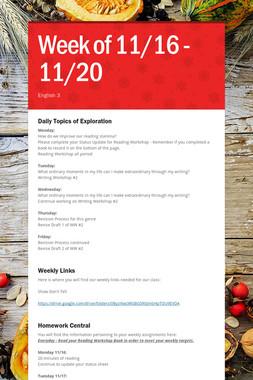 Week of 11/16 - 11/20