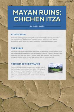 Mayan Ruins: Chichen Itza