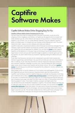 Captifire Software Makes