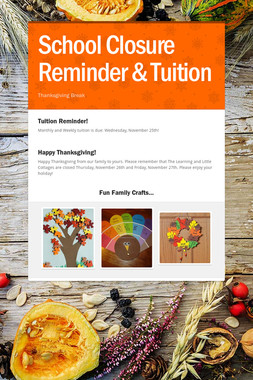 School Closure Reminder & Tuition