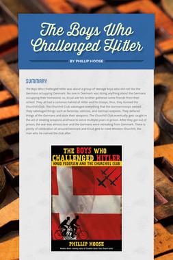 The Boys Who Challenged Hitler