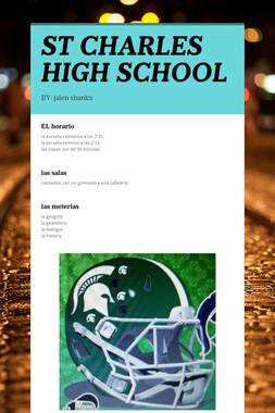 ST CHARLES HIGH SCHOOL