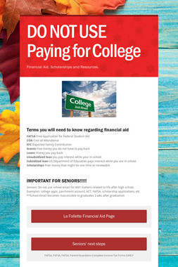 DO NOT USE Paying for College