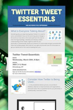 Twitter Tweet Essentials