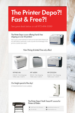 The Printer Depo?! Fast & Free?!