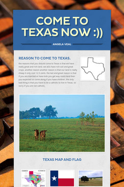 Come To Texas Now :))