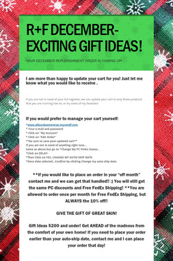 R+F DECEMBER-EXCITING GIFT IDEAS!