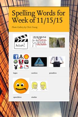 Spelling Words for Week of 11/15/15