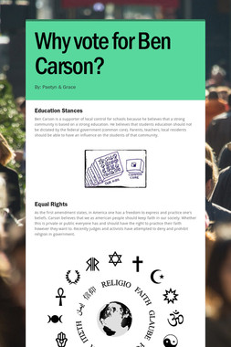 Why vote for Ben Carson?