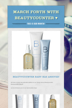 March Forth with Beautycounter ♥