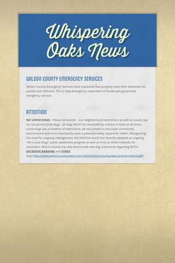 Whispering Oaks News