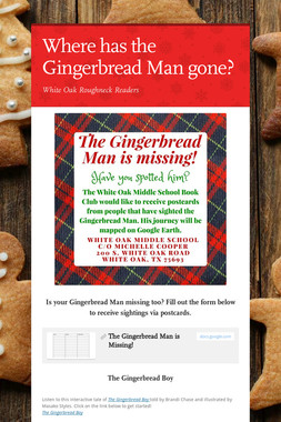 Where has the Gingerbread Man gone?