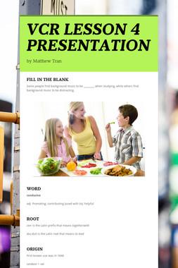 VCR LESSON 4 PRESENTATION