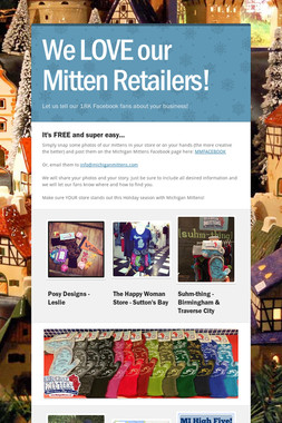 We LOVE our Mitten Retailers!
